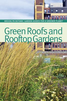 Green Roofs and Rooftop Gardens By Hanson, Beth (EDT)